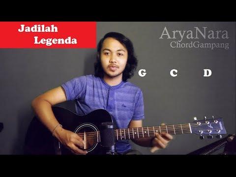 Chord Gampang (Jadilah Legenda - SID) by Arya Nara (Tutorial Gitar) Untuk Pemula