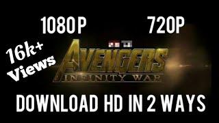 Download avengers infinity war in 1080p in 2 ways free
