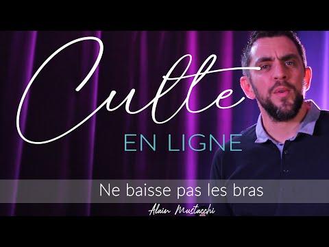 Culte - Ne baisse pas les bras - Alain Mustacchi