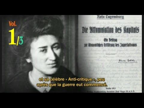 Rosa Luxemburg. The Accumulation of Capital - vol.1/3
