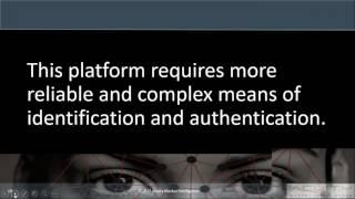 From Revolution to Evolution:  The New Mobile Biometrics Landscape