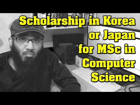 Can I Get Scholarship in Korea or Japan for MSc in Computer Science
