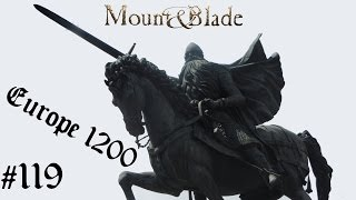Mount & Blade: Warband | Europe 1200 | 119