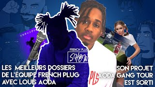 Les meilleurs dossiers de l'Équipe French Plug avec Louis Aoda. Son projet Aoda Gang Tour est sorti