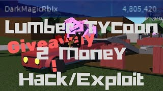 GIVEAWAY ENDED! ROBLOX Lumber Tycoon 2 Money Hack/Exploit Script PATCHED!