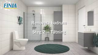 Renovera badrum - Steg 2 -  Tätning