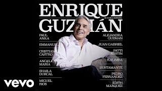 Enrique Guzmán, Bustamante - 100 Kilos De Barro (Audio)