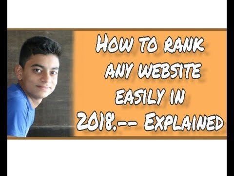 How to rank any website easily in 2018 --Perfect strategy