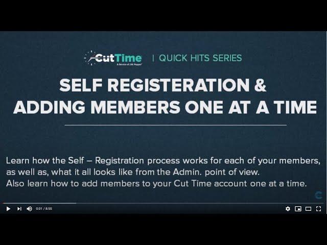 Cut Time Quick-Hits 6 - Self Registration process