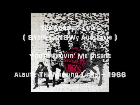 The Missing Links - You're Drivin' Me Insane - 1966 (Sydney,Australia)