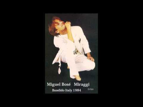 Miguel Bosé - Miraggi (horizonte de las estrellas italien)
