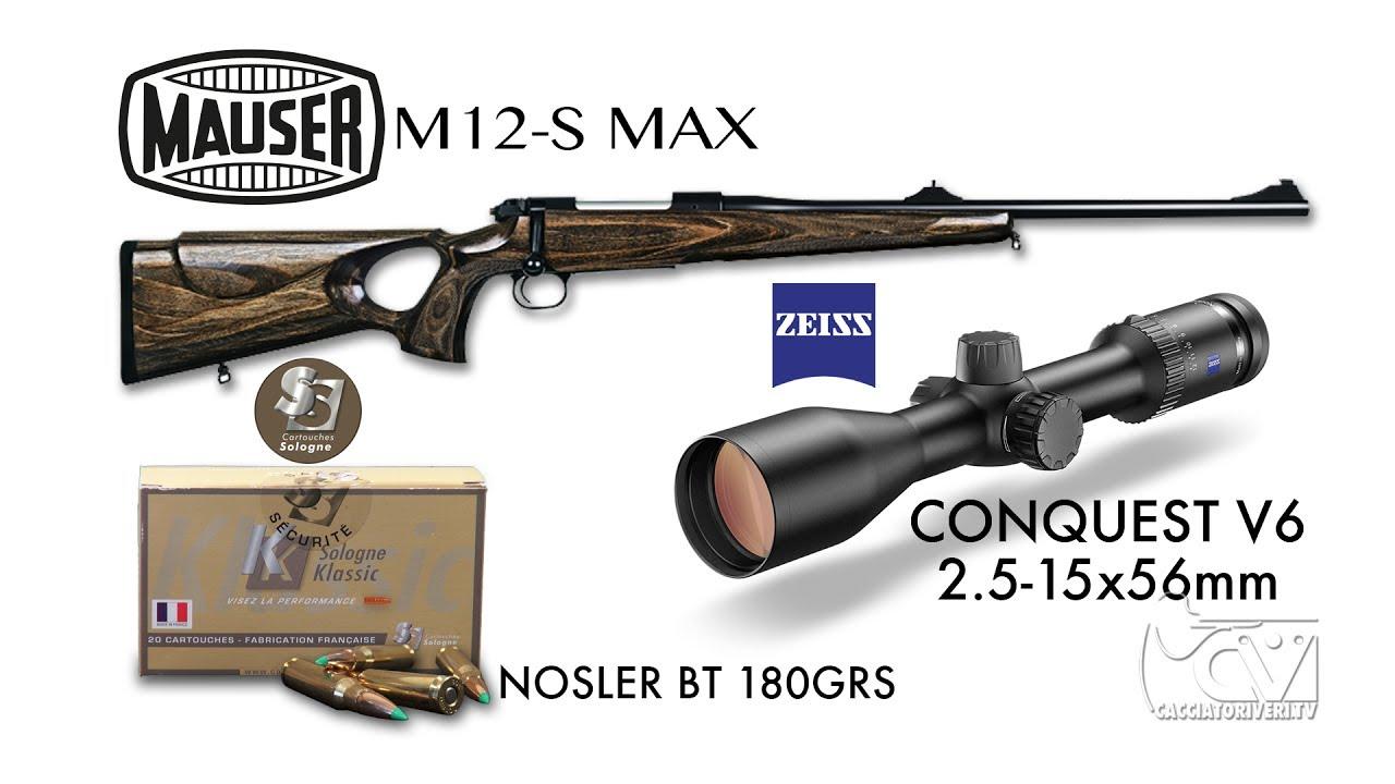 Test a caccia: Mauser M12-S MAX - Zeiss Conquest V6 2 5 15x56 - Sologne  Klassic Nosler BT