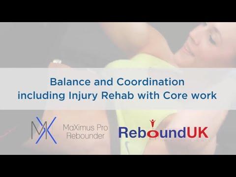 ReboundUK Video NEW balance co-ordination workout for injury rehabilitaion.