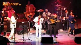 Orquesta Buena Vista Social Club - Chan Chan - LIVE Bucharest - iConcert.ro