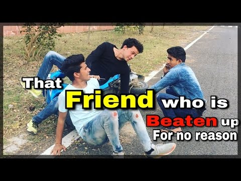 That Friend who is Beaten up for no Reason | Round2Hell | R2H