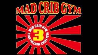 MAD CRIB GYM(マッドクリブジム)MJR  BOXER KID&AKIO BEATS
