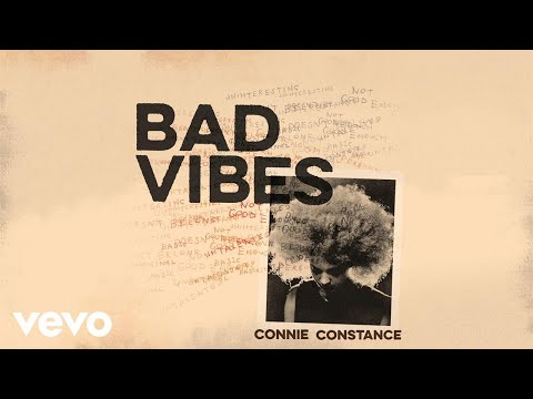 Connie Constance - Bad Vibes (Official Audio)