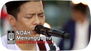 Video [Live Performance] NOAH - Menunggumu download MP3, 3GP, MP4, WEBM, AVI, FLV April 2018