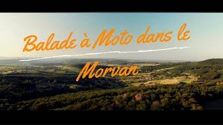 Balade à moto dans le Parc Naturel du Morvan - Bourgogne