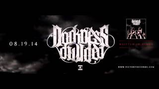 Darkness Divided - 05 The Descent + 06 Eternal Thirst [Lyrics]