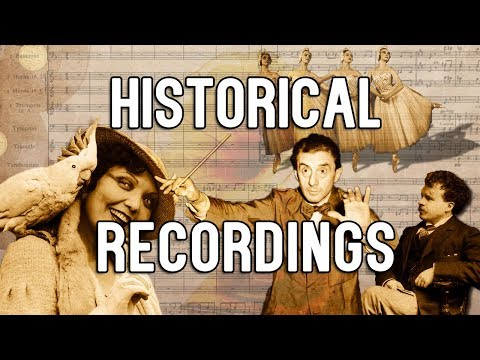 Historical Recordings from the Beginning of the 20th Century