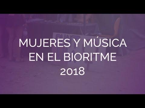 Mujeres Y Música En El Bioritme 2018