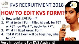 How to Edit KVS Form? PGT and TGT 1 Exam? Wrong Details Filled What to Do #kvs #mentors36