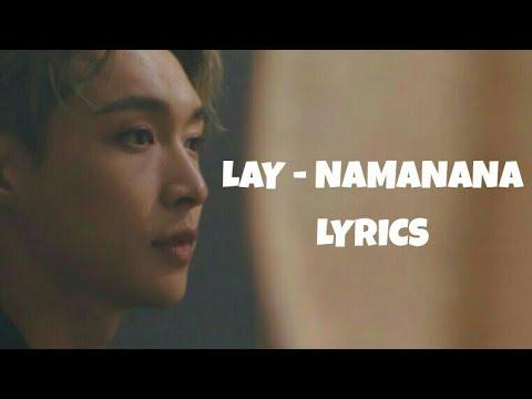 LAY 레이 'NAMANANA' (LYRICS)