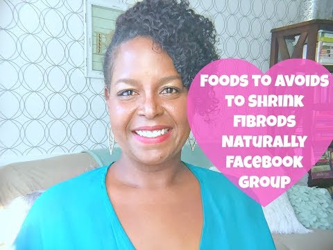 JOIN MYFREE Foods to Avoid to Shrink Fibroids Facebook Group | By: What Chelsea Eats