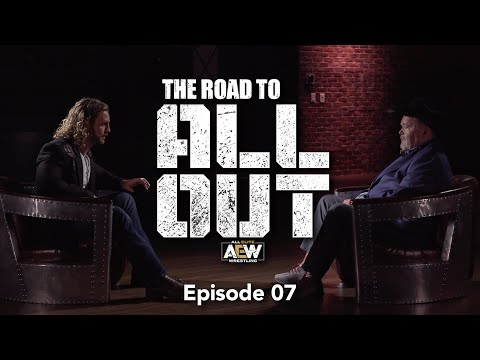 The Road to AEW All Out - Episode 7
