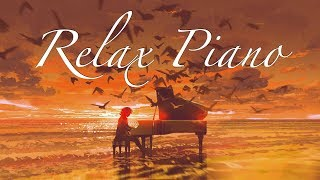 Relaxing Piano Collection - Romantic Music, Beautiful Music, Soothing Sleep Music