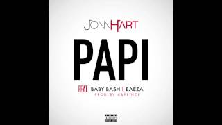 Jonn Hart - Papi (Feat. Baby Bash & Baeza) RnBass