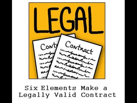 What Elements Make Up A Legally Valid Contract Watch It To Learn