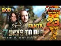 7Days To Die - Ep.23 :  DES PLANS !! - Fanta et Bob COOP Let's Play Survie Zombie
