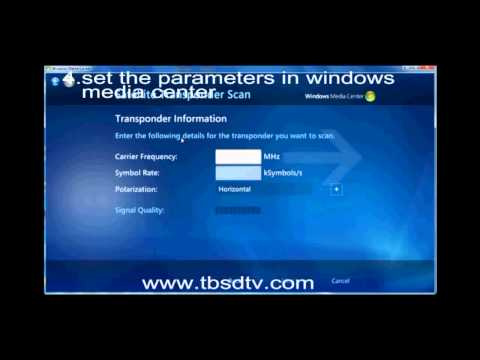 User Manual: How To Use TBS5925 USB TV Tuner To Watch Satellite TV On Windows Media Center