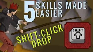 5 Skills Made Easier with Shift-Click Dropping