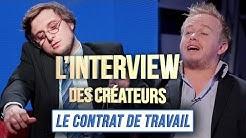 Interview des Créateurs : Le Contrat de Travail