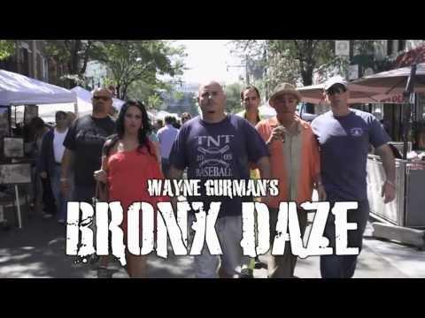BRONX DAZE - SHOW 1