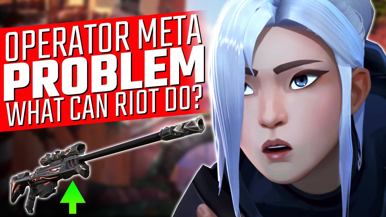 Valorant: The Operator Meta Problem - What Can Riot Do?
