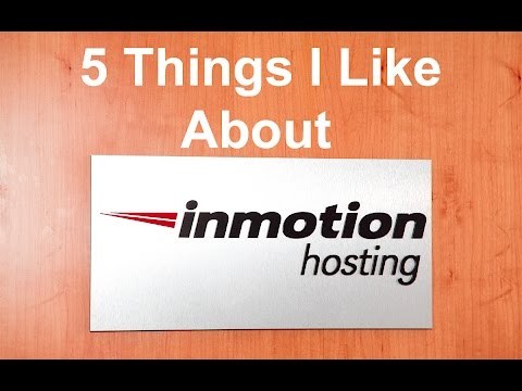 InMotion Hosting Review – 5 Things I Like About InMotion