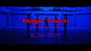 King & Prince「Magic Touch」MV -Dance ver.- YouTube Edit