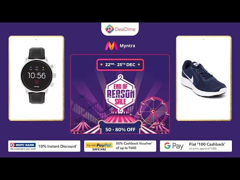 Myntra End Of Reason Sale 2019 - EORS Loot Offer On Watches, Shoes & Clothes With Payment Offers