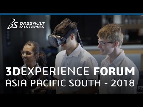 3DEXPERIENCE Forum Asia Pacific South 2018 - Highlights - Dassault Systèmes