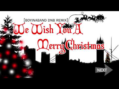 We Wish You A Merry Christmas | Drum and Bass Remix