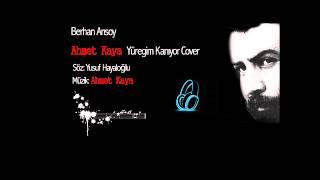 Berhan Arısoy - Ahmet Kaya Yüreğim Kanıyor (cover)