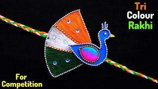 DIY : Indian Tricolour Rakhi | Easy Peacock Rakhi making for competition 2019