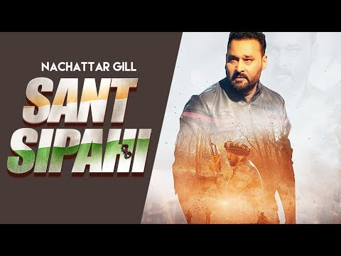 Sant Sipahi: Nachhatar Gill (Full Song) Gurmeet Singh | Bhajan Thind | Latest Punjabi Songs 2018
