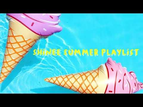 ��shinee summer playlist��