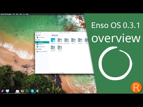 Enso OS 0.3.1 Overview   A Greener Alternative For Everyone...