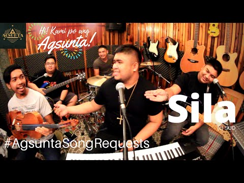 Sila | (c) Sud | #AgsuntaSongRequests ft. Peds...